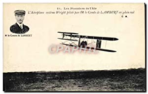 Carte Postale Ancienne Avion Aviation L'aeroplane Systeme Wright pilote par le comte de Lambert e...