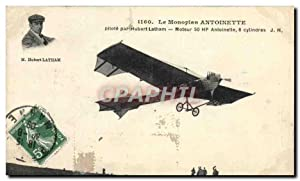 Carte Postale Ancienne Avion Aviation Monoplan Antoinette Hubert Latham
