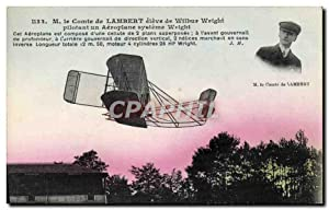 Carte Postale Ancienne Avion Aviation M le Comte de Lambert eleve de Wilbur Wright pilotant un ae...
