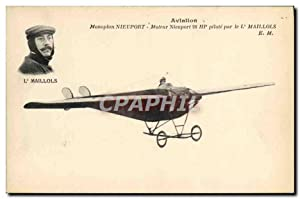 Carte Postale Ancienne Avion Aviation Monoplan Nieuport Moteur Nieuport pilote par Maillols