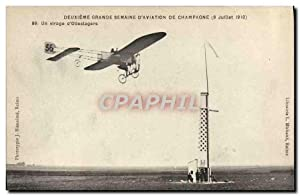 Carte Postale Ancienne Avion Aviation Deuxieme grande semaine d'aviation de Champagne 9 juillet 1...