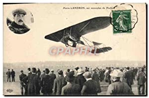 Carte Postale Ancienne Avion Aviation Pierre Landron sur monoplan de Pischoff