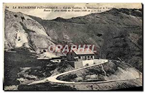 Carte Postale Ancienne La Maurienne Pittoresque Col Du Galibier Le Blockhaus et le tunnel Route l...