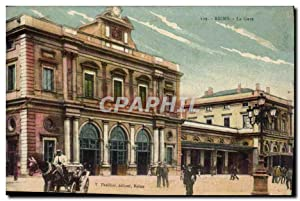 Carte Postale Ancienne Reims La Gare