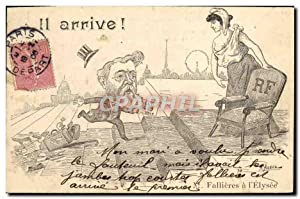 Carte Postale Ancienne Fantaisie Illustrateur Il arrive Fallieres a l'Elysee