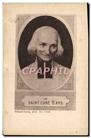 Carte Postale Ancienne Saint Cure D'Ars