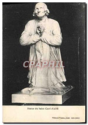 Carte Postale Ancienne Statue du Saint Cure d'Ars