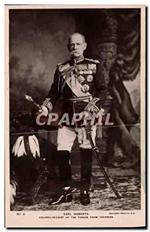 Carte Postale Ancienne Earl Roberts Colonel in chief of the Forces from overseas