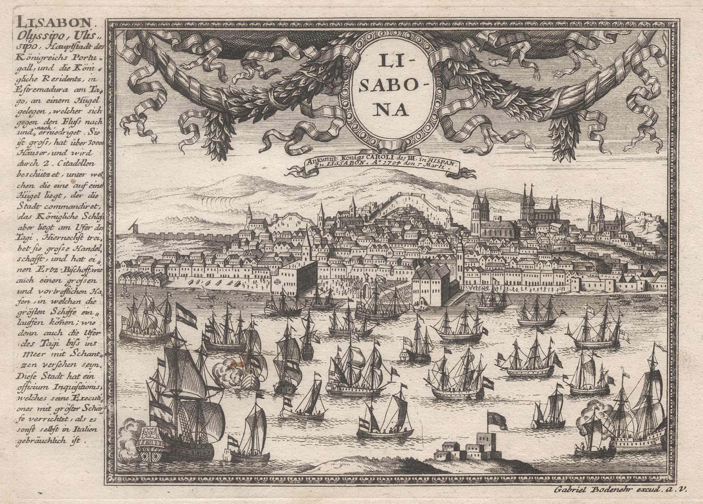 Gesamtansicht, im Himmel Vorhangkartusche m. Medaillon, links: Lissabon ( Lisboa