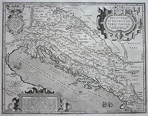 Pannoniae, et Illyrici veteris Tabula.: ORTELIUS, Abraham