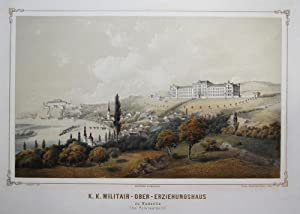 K.K. Militair-Ober-Erziehungshaus zu Kamenitz (bei Peterwardein) [Sremska Kamenica, Petrovaradin, ...
