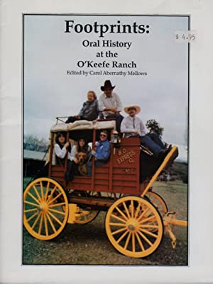 Footprints: Oral History at the O'Keefe Ranch: Mellows, Carol Abernathy