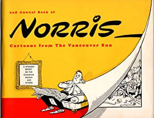 2nd Annual Book of Norris Cartoons from the Vancouver Sun: Norris, Len