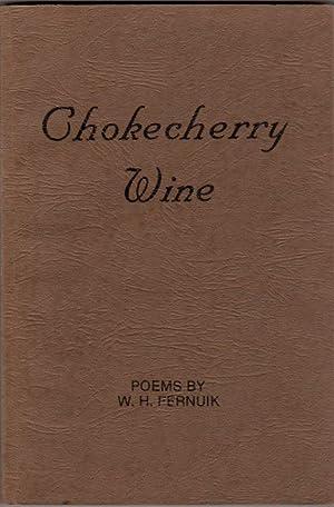 Chokecherry Wine (Signed): Fernuik, W. H.
