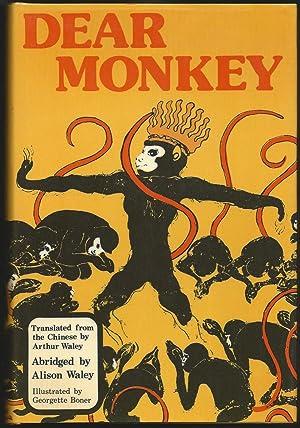 Dear Monkey: Waley, Arthur (translated by). Abridged By Alison Waley