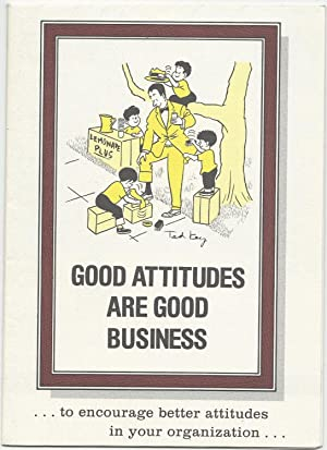 Good Attitudes are Good Business