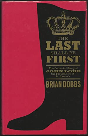 The Last Shall be First: The Colourful: Dobbs, Brian