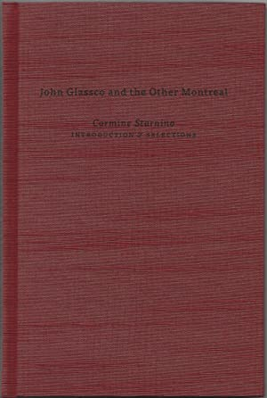 John Glassco and the Other Montreal [Canadian Masters Series: Volume Two)