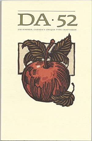 DA, A Journal of the Printing Arts, Number 52: [Jim Rimmer Issue]