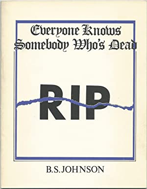 Everyone Knows Somebody Who's Dead (Signed)