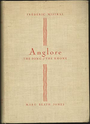 Anglore: The Song of the Rhone (Signed By Jones)