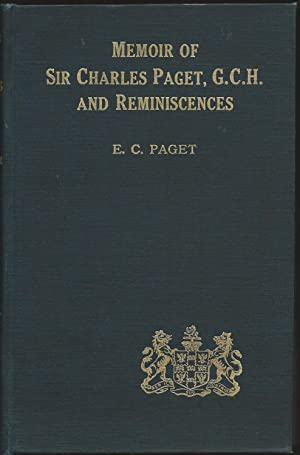 A Memoir of the Honourable Sir Charles Paget, G.C.H. (1778-1839)