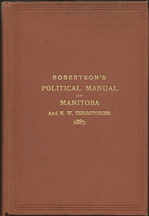 A Political Manual of the Province of Manitoba and the North-West Territories (Signed)