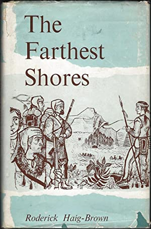 The Farthest Shores: Haig-Brown, Roderick