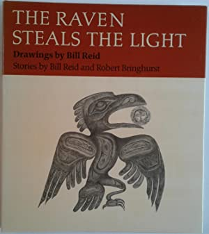 The Raven Steals the Light (Signed By: Reid, Bill and