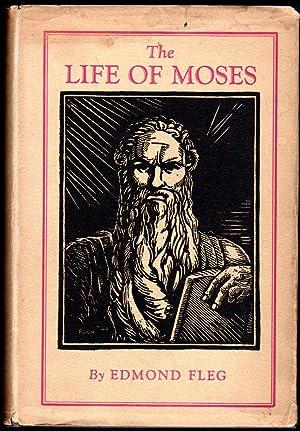 The Life of Moses: Fleg, Edmond