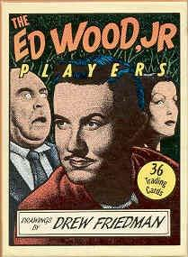 The Ed Wood, Jr Players (36 Trading Cards)