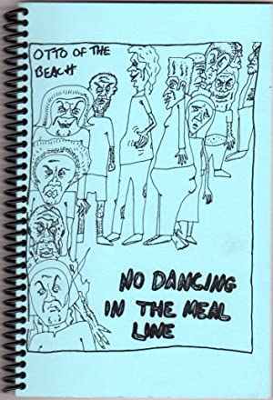 No Dancing in the Meal Line (Signed)