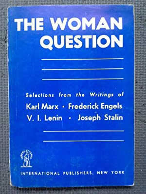 The Woman Question; Selections from the Writings