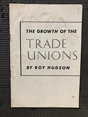 The Growth of theTrade Unions in the U.S.A.