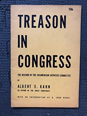 Treason in Congress; The Record of the Un-American Activities Committee