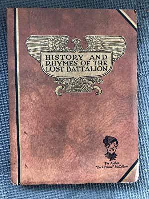 History and Rhymes of the Lost Battalion
