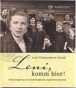 Leni, komm hier!: Weitzenkorn Kroul, Leni