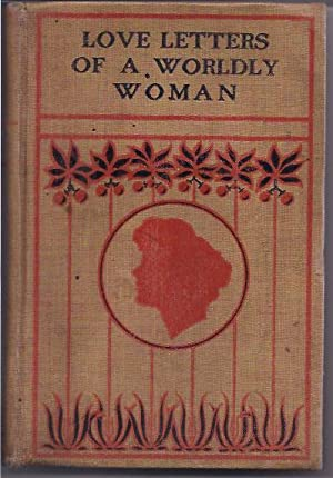 Love Letters of a Worldly Woman: Clifford, Mrs. W.