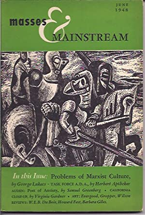 Masses & Mainstream, Vol. 1, Number 4,: Sillen, Samuel, ed.