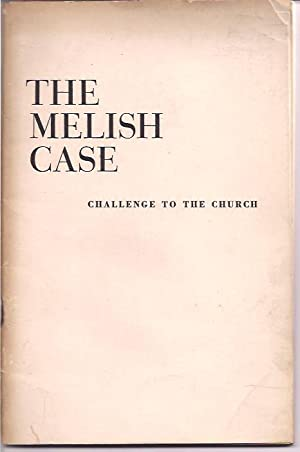 The Melish Case; Challenge to the Church