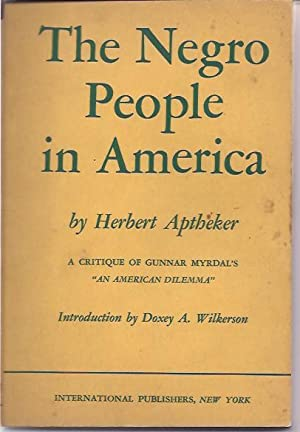 The Negro People in America; A Critique of Gunnar Myrdal's