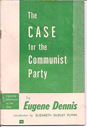 The Case for the Communist Party; Opening Statement to the Jury