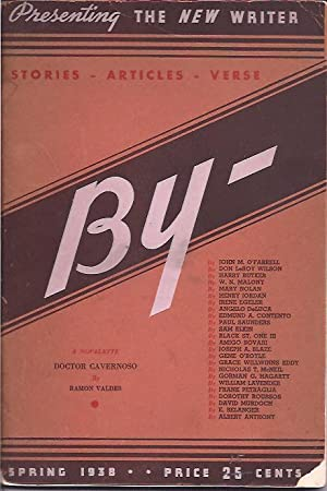 By-; Presenting the New Writer, Vol. 1, No. 1, Spring 1938: Frank, Paul J., ed.