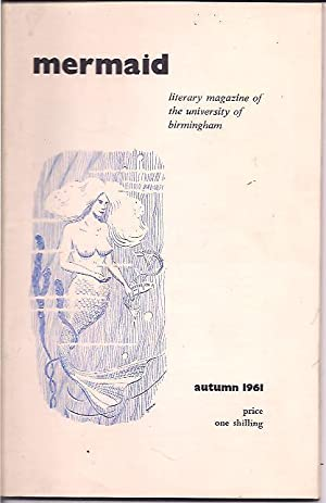 Mermaid; Literary Magazine of the University of Birmingham, Vol. 27, No. 2: Beatty, Bernard, ed.