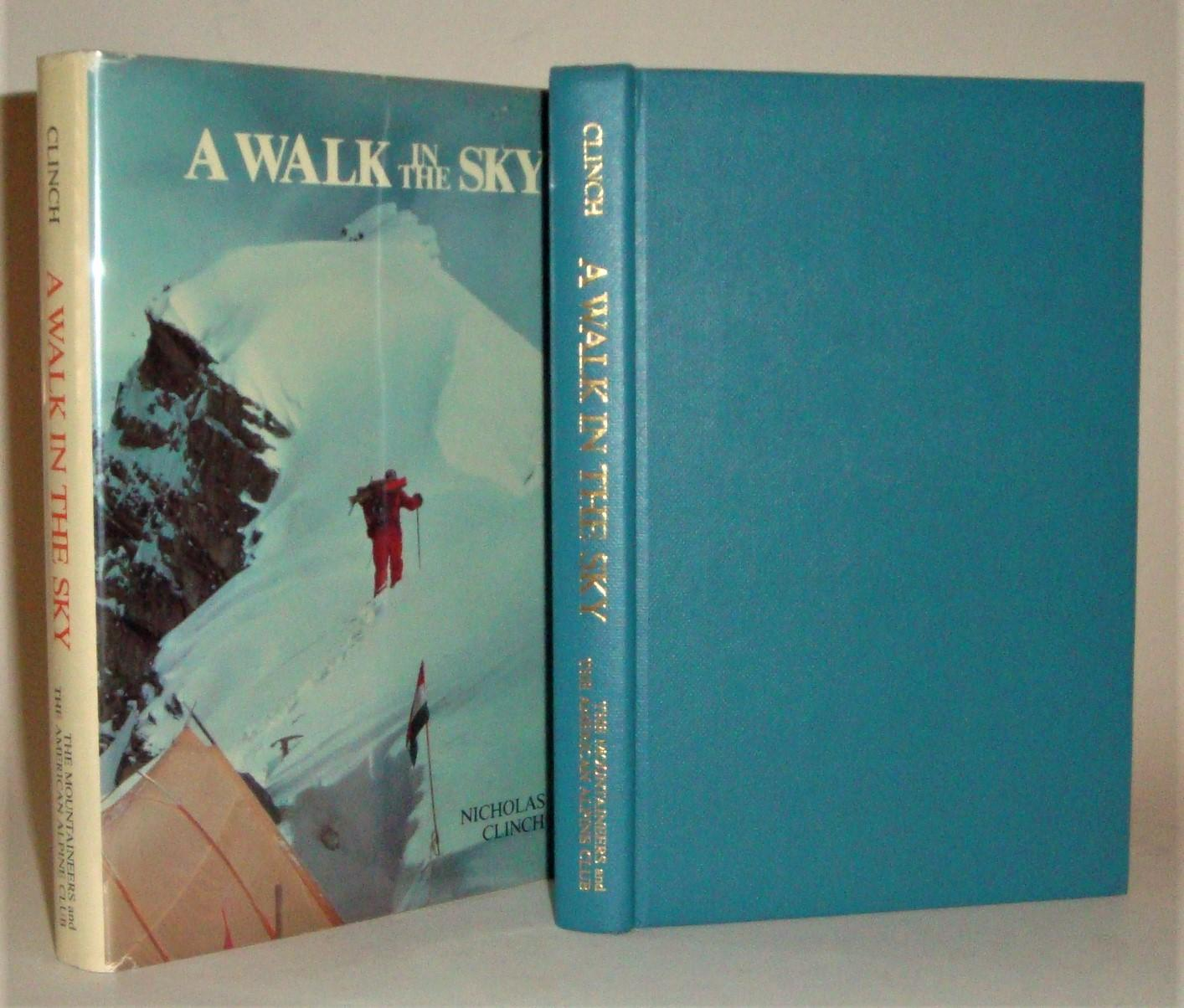 A_Walk_in_the_Sky_Climbing_Hidden_Peak_Clinch_Nicholas_Très_bon_Couverture_rigide
