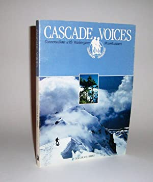 Cascade Voices signed copy: Bates, Malcolm S.