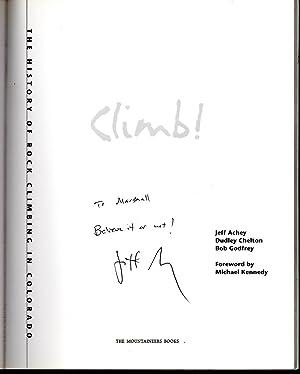 Climb! 25th anniversary edition signed copy: Achey, Jeff; Chelton, Dudley; & Godfrey, Bob