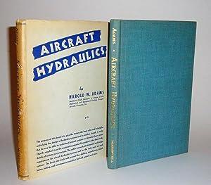 Aircraft Hydraulics: Adams, Harold W.
