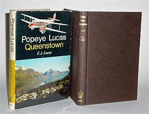 Popeye Lucas: Queenstown by F. J. (Popeye) Lucas signed copy: Lucas, F. J.