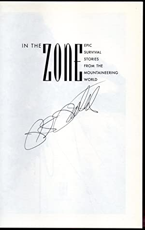 In the Zone: Epic Survival Stories from the Mountaineering World signed copy: Potterfield, Peter